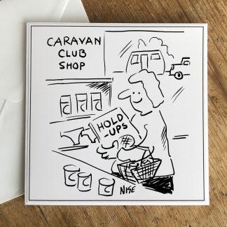 Caravan Club Shop Hold-Ups